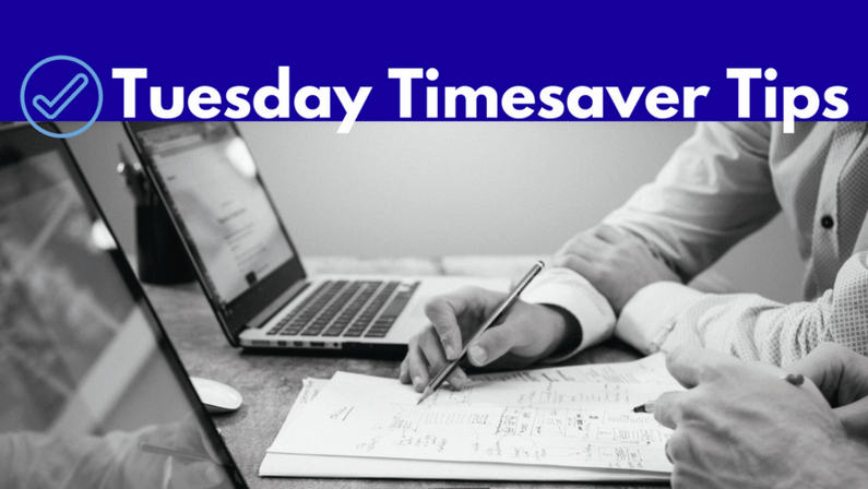 Tuesday Timesaver Tips