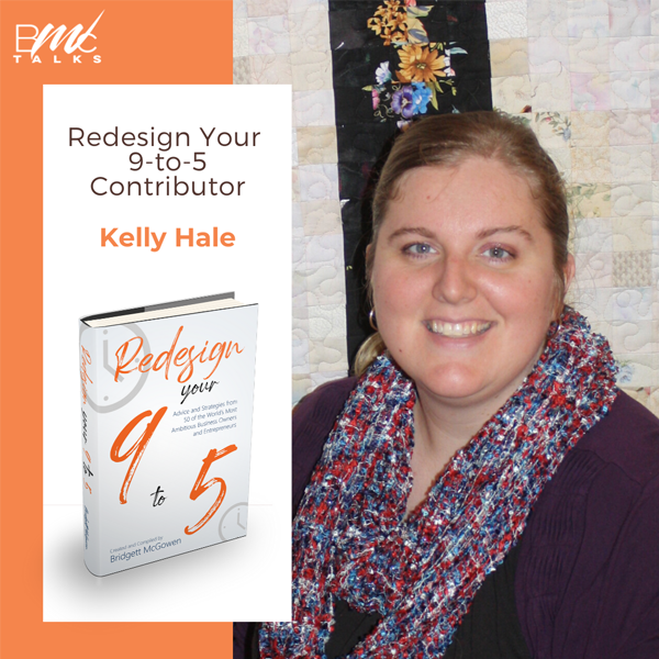 Photo of author Kelly Hale with book Redesign Your 9-to-5